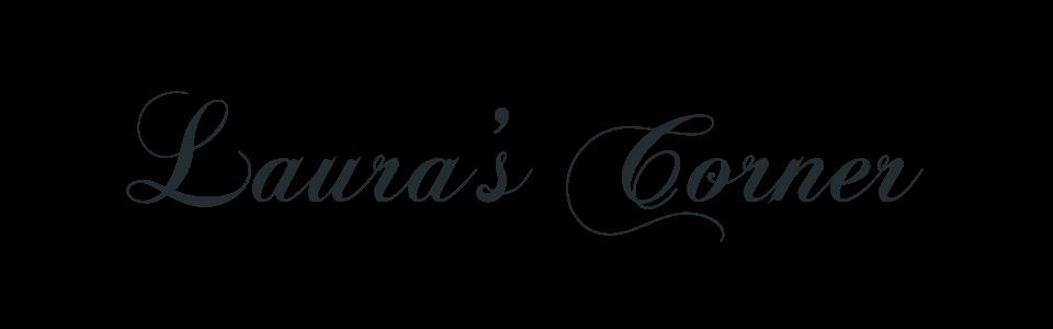 Laura's Corner
