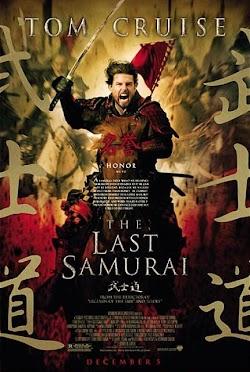 Võ Sĩ Đạo Cuối Cùng - The Last Samurai (2003) Poster