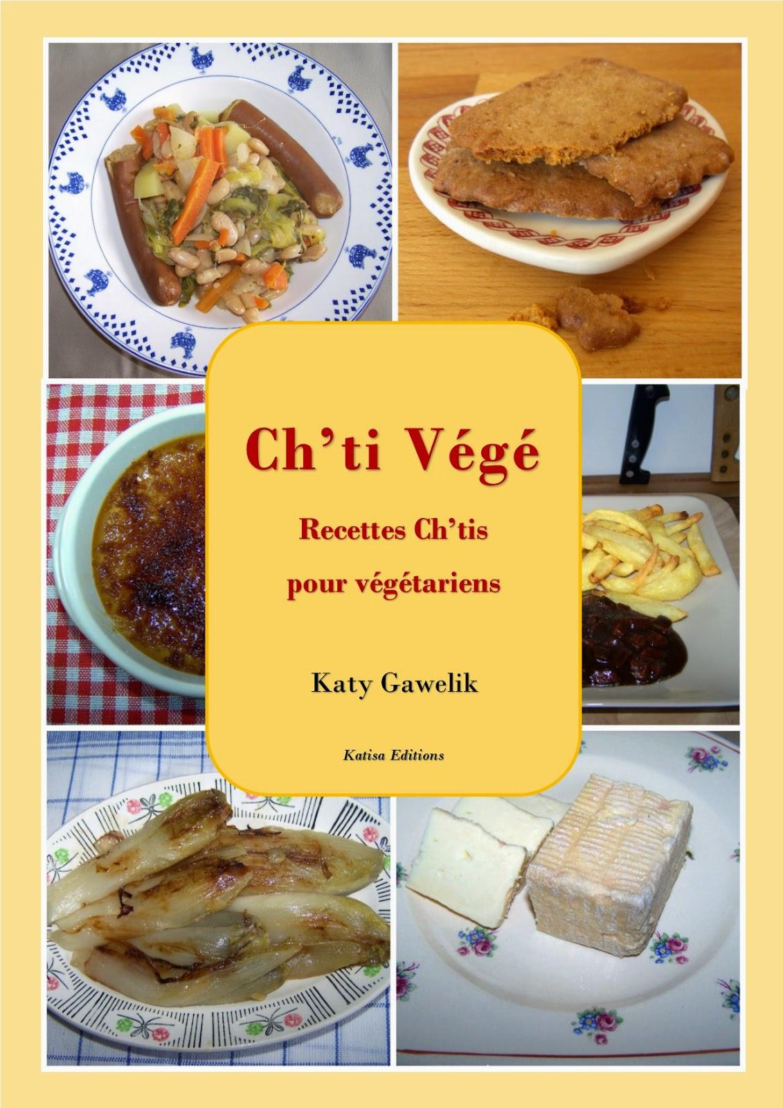 Ch'ti Végé - Recettes Ch'tis pour végétariens