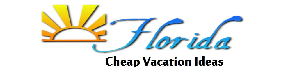 Cheap Florida Family Vacation - What Are You Waiting For?