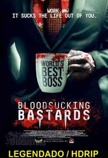 Assistir Bloodsucking Bastards Legendado 2015