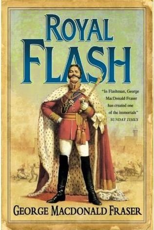 Royal Flash, George MacDonald Fraser