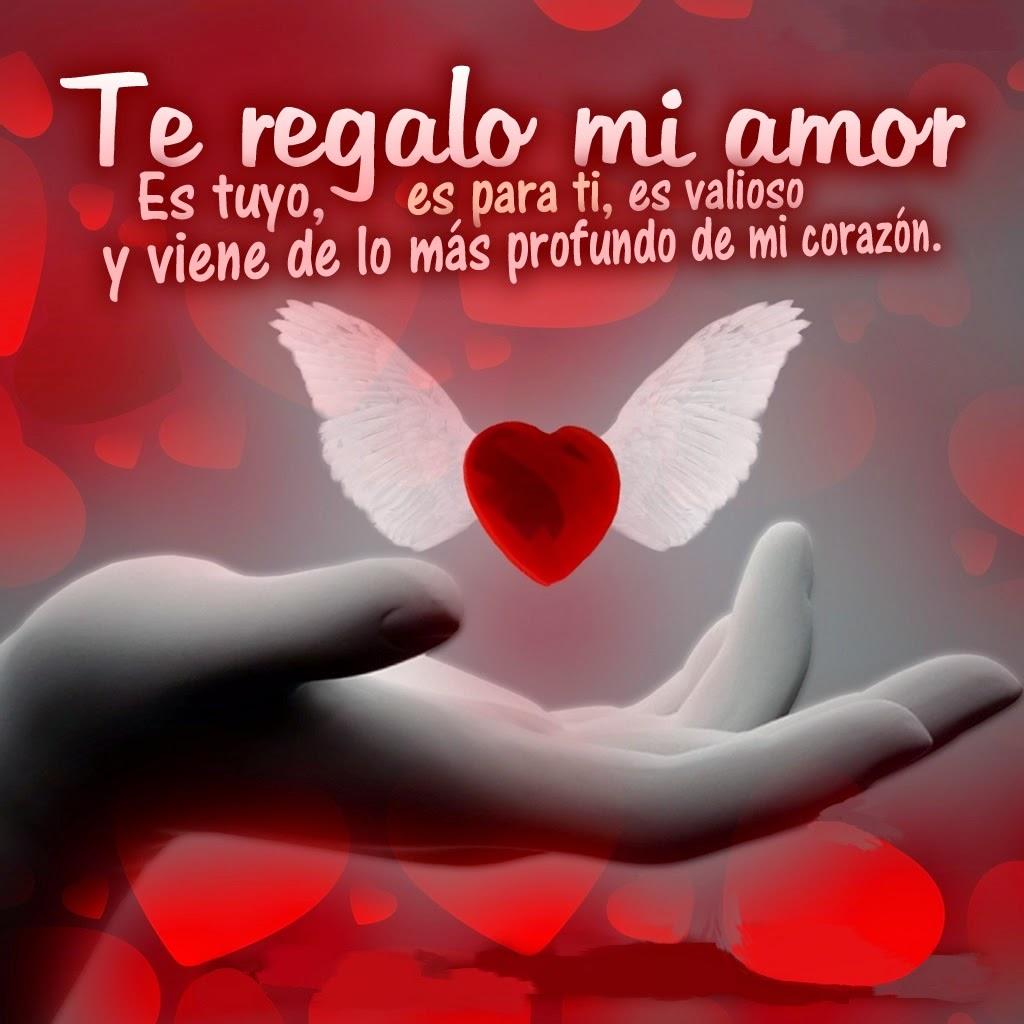 Frases De Amor Te Regalo Mi Amor