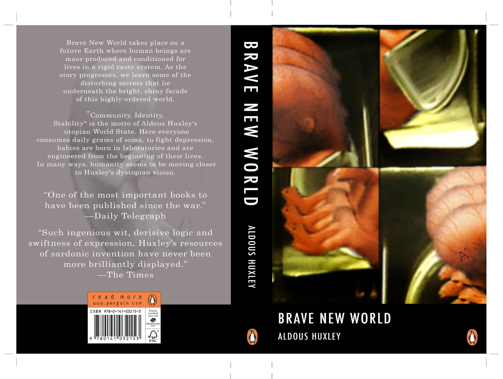 community identity and stability in brave new world by aldous huxley In the week following scientists' announcement of the development of the first living cell controlled by synthetic dna, i finished reading aldous huxley's anti-utopian novel brave new world.