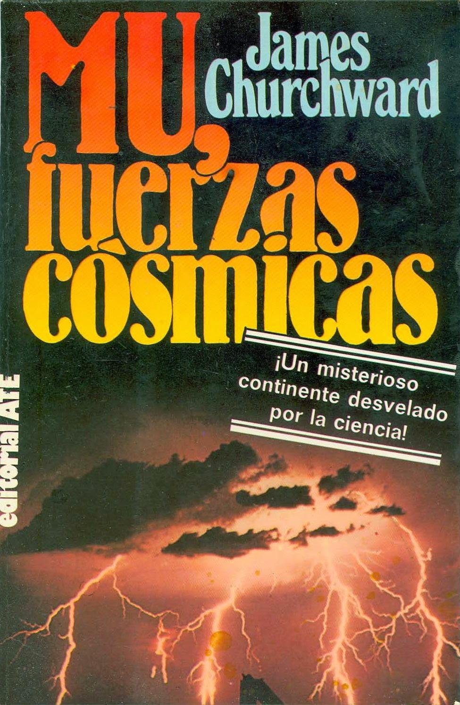 Mu, Fuerzas Cósmicas de James Churchward