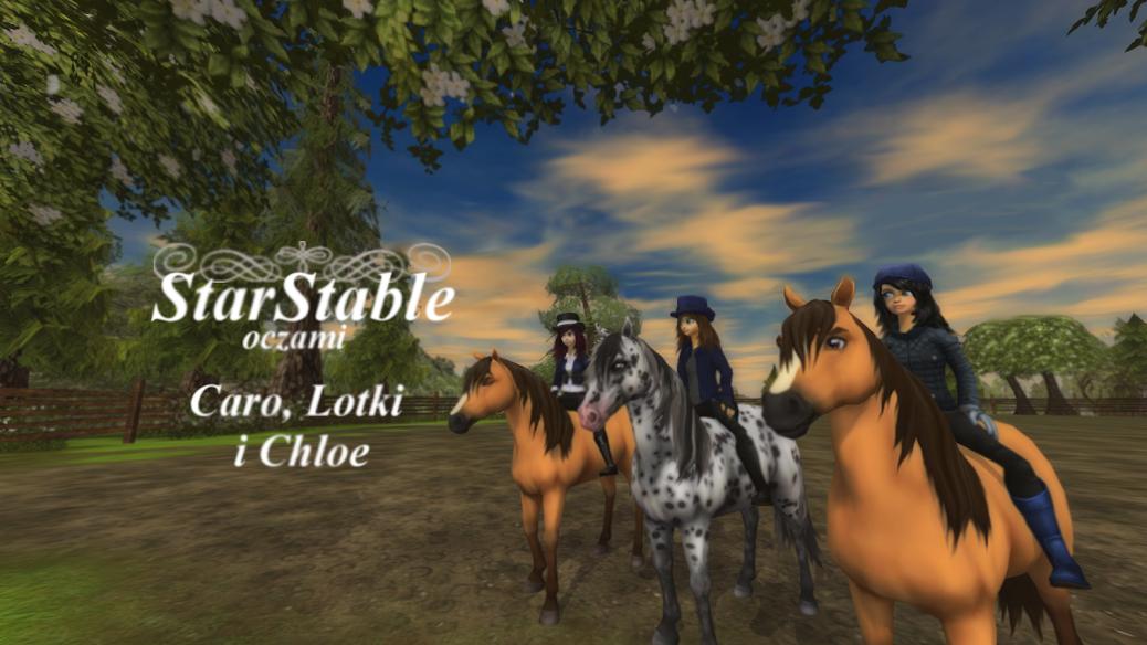 Star Stable Online z Caro, Lotką i Chloe
