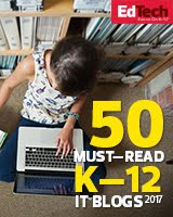 EdTech's Must-Read K–12 IT Blogs