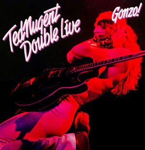 Ted Nugent. Double Live Gonzo!