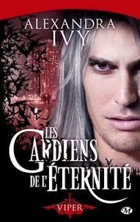 Les Gardiens de l'Eternité T2 : Viper - Alexandra Ivy