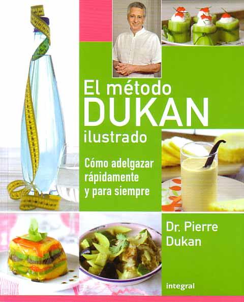 El Metodo Dukan Ilustrado   Pierre Dukan