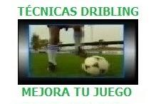 TÉCNICAS DRIBLING