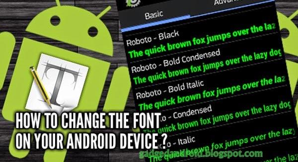 Cara Ganti Font Dengan Mudah Di Semua Android