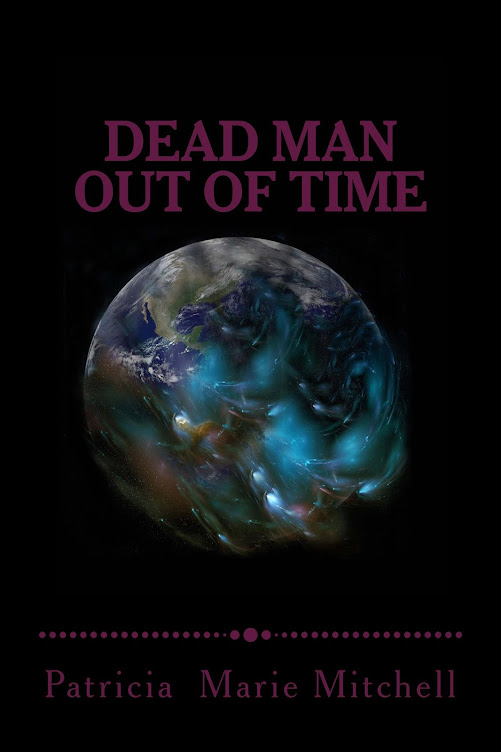 Dead Man Out of Time - Book Two