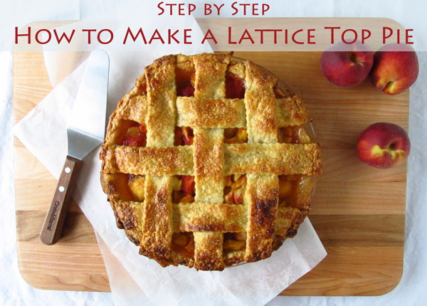 Step By Step How to Make a Lattice Top Pie