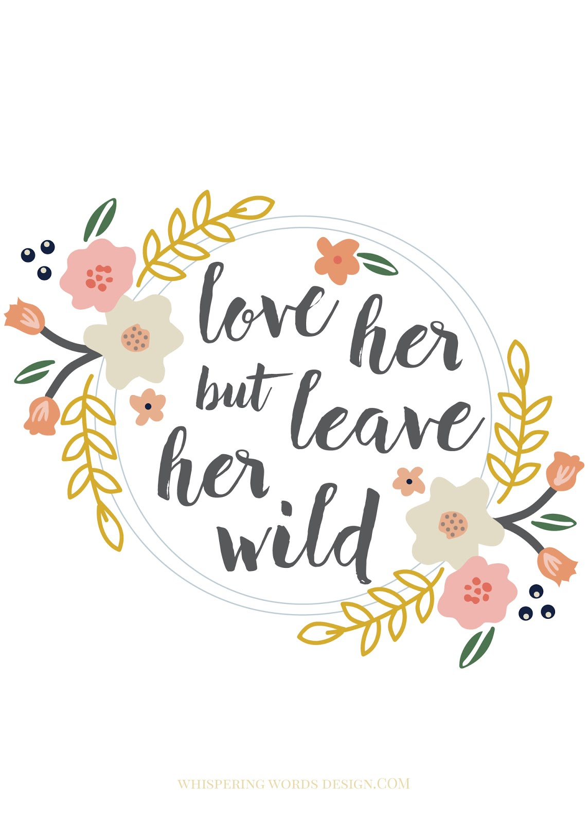 ... leave her wild.