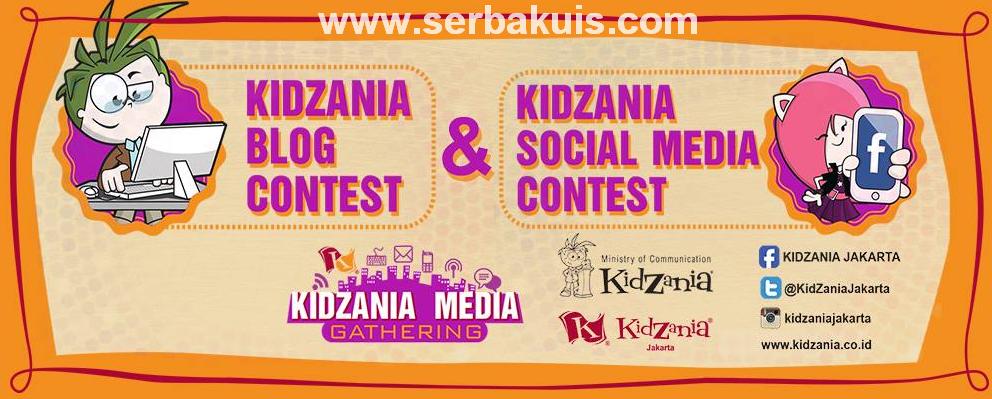 Kontes Blog KidZania Berhadiah Utama Uang 5 Juta Rupiah