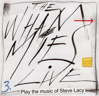 The Whammies, The Music of Steve Lacy Vol. 3, Live