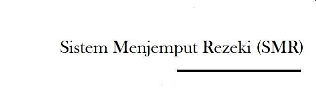 Sistem Menjemput Rezeki (SMR)