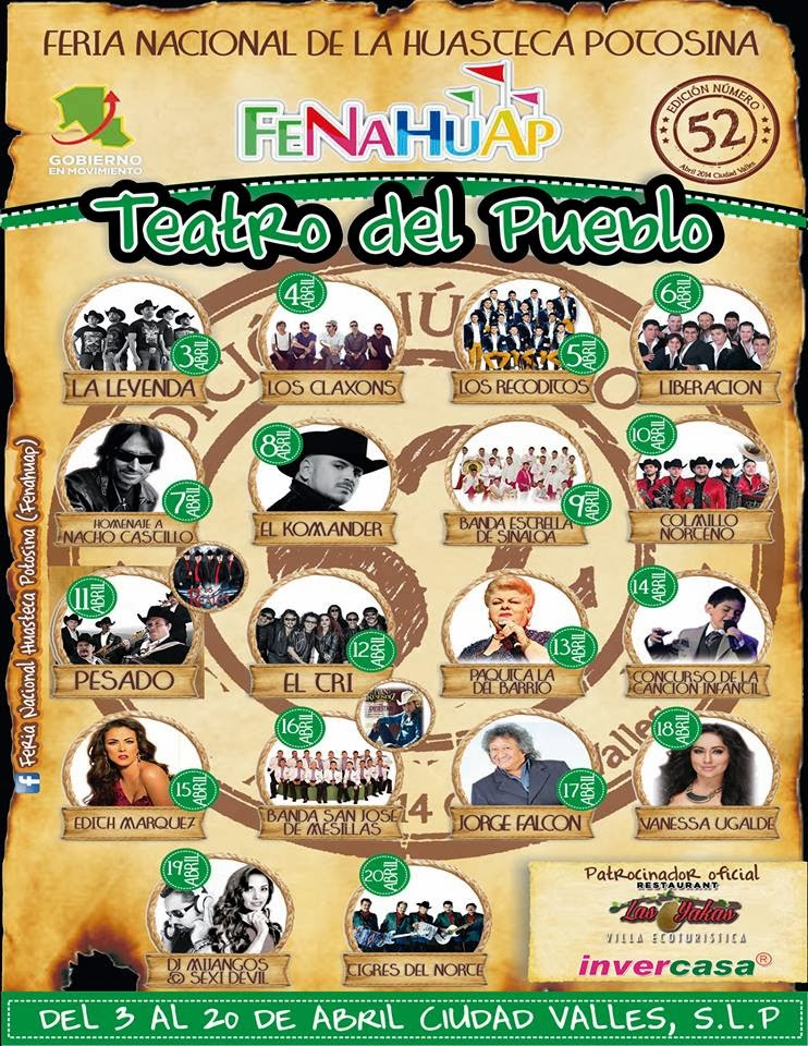 FENAHUAP 2014 Teatro del pueblo Feria de la huasteca Potosina 2014