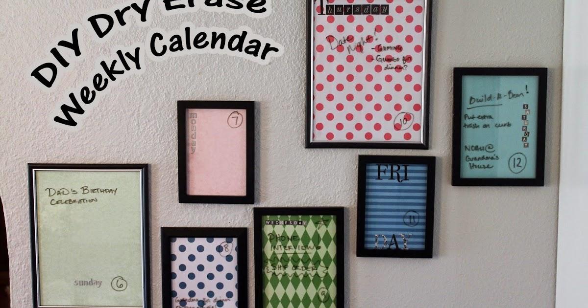Diy Picture Frame Calendar : Happy cupcake creations diy dry erase weekly calendar frames