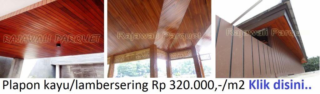 http://lantai-kayu.blogspot.com/2015/01/jual-kayu-untuk-plapon-atau-lamberzering.html