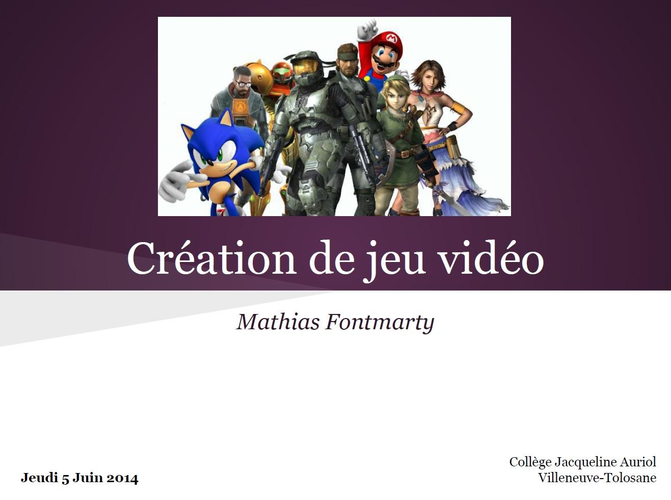 http://www.oneiricworlds.com/siteResources/presentation/creationJeuVideo.pdf