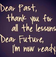 past lessons future bright motivation inspiration