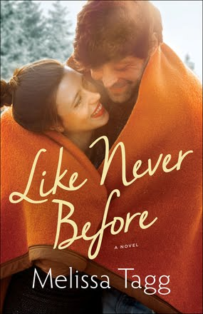 Featured Fiction: Like Never Before by Melissa Tagg