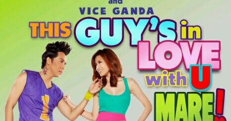 this guy 39 s in love with you mare 2012 vice ganda movie