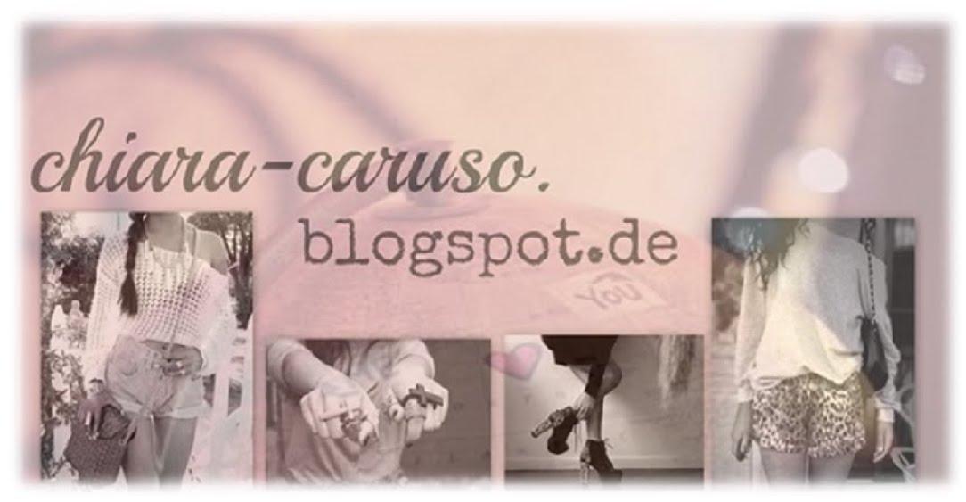 Chiara Caruso´s Blog ♥