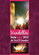 FESTA MAJOR DE VANDELLÒS - 2013