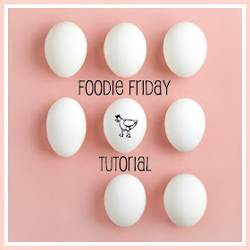 Foodie Friday Tutorial
