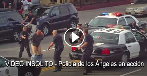VIDEO INSÓLITO - Policía de los Ángeles en acción