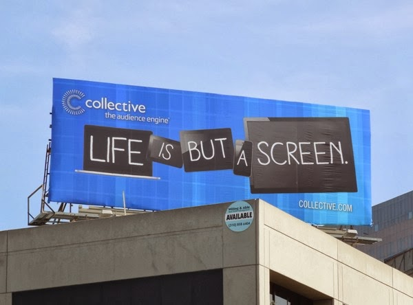Collective Life is but a screen billboard