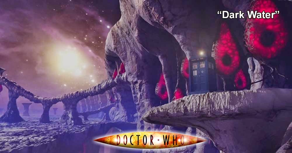 Doctor Who 252: Dark Water