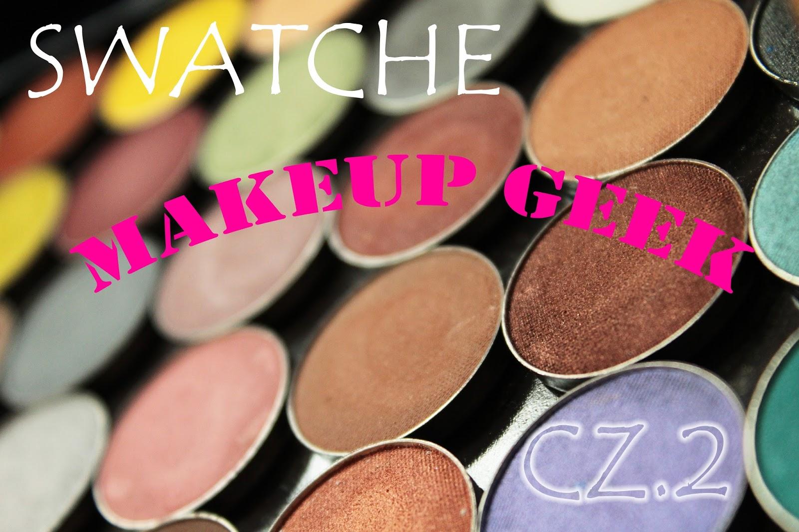SWATCHE #2 - Cienie MAKEUP GEEK