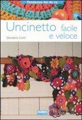 http://www.ibs.it/code/9788845118920/ciotti-donatella/uncinetto-facile-veloce.html