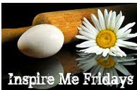Inspire Me Fridays