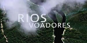 O FENÔMENO DOS 'RIOS VOADORES'