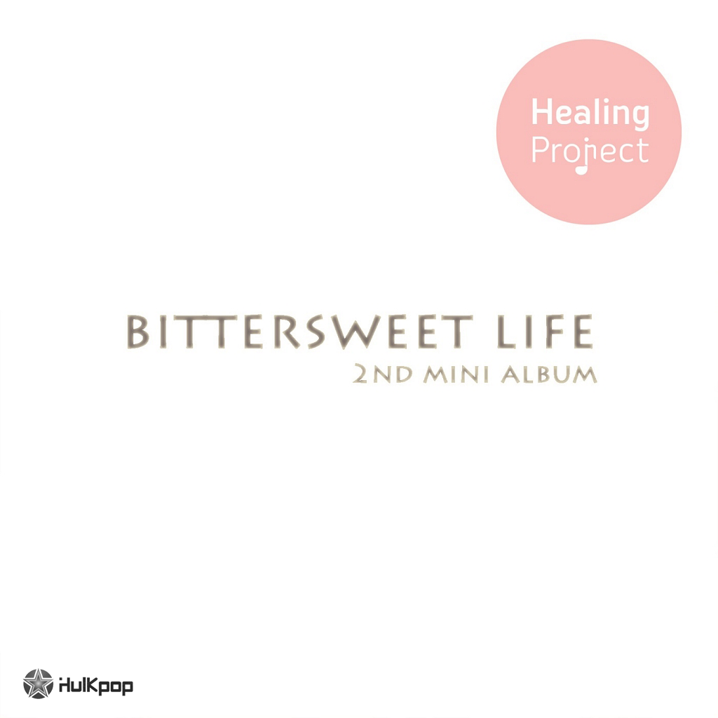 Healing Project – Bittersweet Life – EP