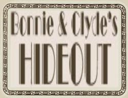 Bonnie and Clyde&#39;s hideout !
