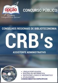 Apostila Concurso CRB da 3ª, 4ª, 5ª, 13ª e 15ª Região - CE - PE - BA - MA - PB -Assistente Administrativo - 2016