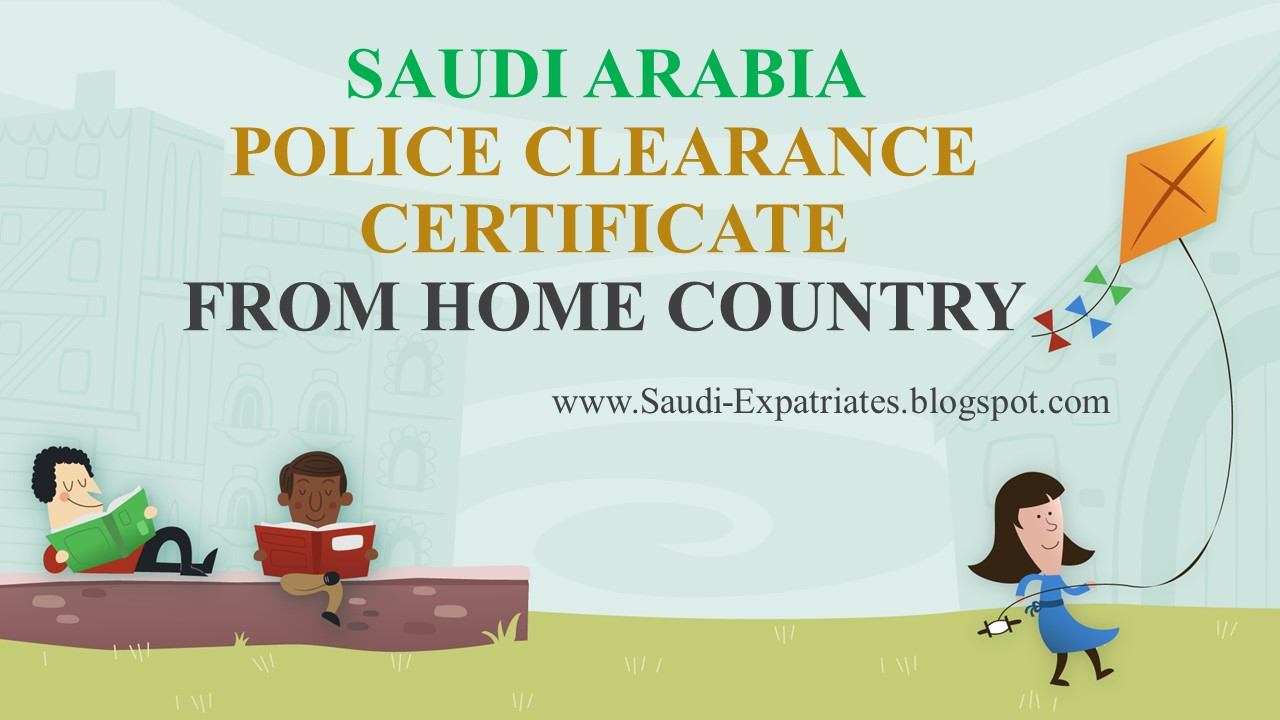 Arabia police clearance from home country saudi arabia police clearance from home country xflitez Image collections