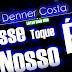 Denner Costa - Esse Toque é Nosso (Latin Dub Mix) [Latin House]