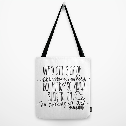 sinclair lewis cookies tote bag quote