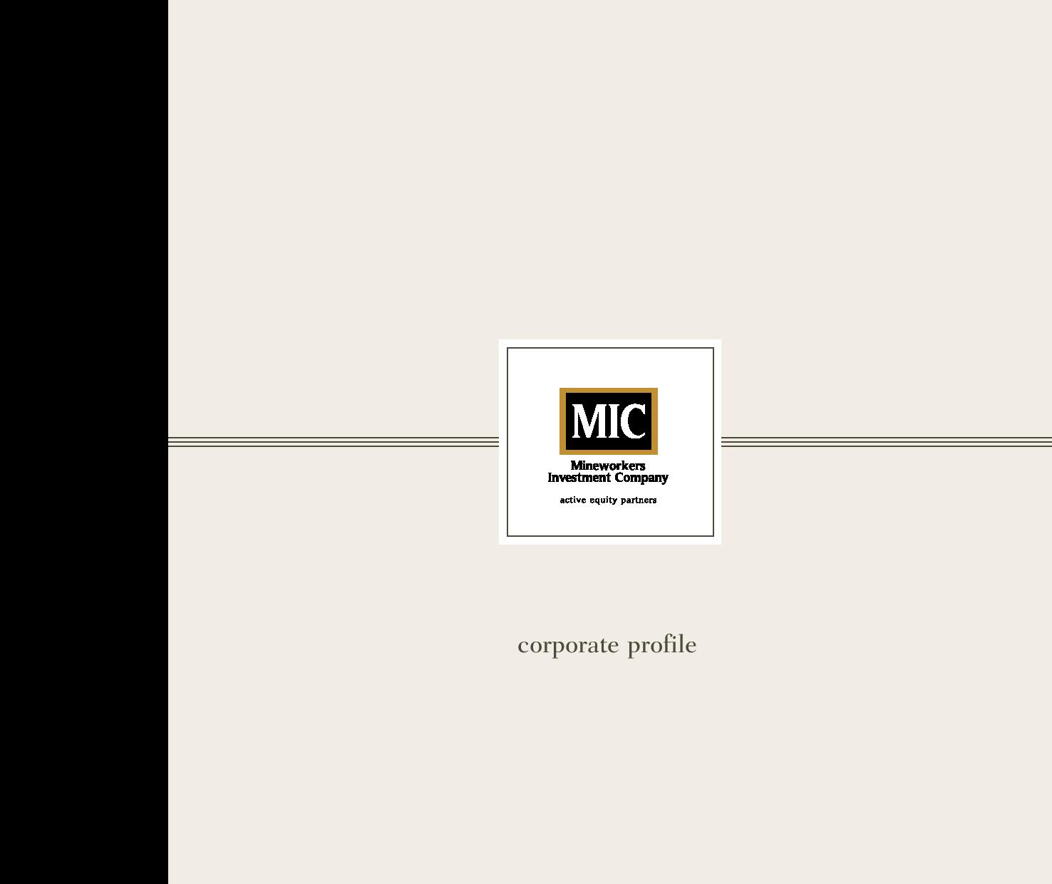 Mineworkers Investment Company (MIC) Corporate Profile