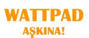 Wattpad Aşkına!