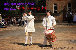 Williamsburg, VA Field Trip by ASliceOfHomeschoolPie.com