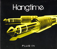 Hangtime - Plug In (2010) - a brief overview