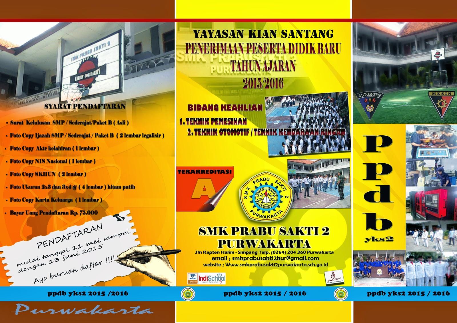 ppdb Smk Prabu Sakti 2 Purwakarta tahun ajaran 2015/2016